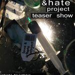 Love&Hate Project, un proiect multimedia autohton cu totul special