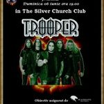 Concert Trooper in Club Silver Church din Bucuresti