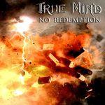 Asculta gratuit noul produs discografic semnat True Mind