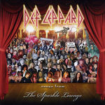 Def Leppard - Songs From The Sparkle Lounge (cronica de album)