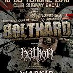Bolthard anunta concerte in Bacau si Barlad