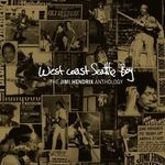 Se lanseaza West Coast Seattle Boy - The Jimi Hendrix Anthology