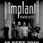 Concert Implant Pentru Refuz in Club Flex din Arad