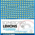 Concert Sophisticated Lemons in Underworld