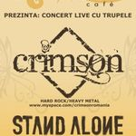 Concert Crimson si Stand Alone in Chanson Cafe Oradea