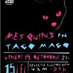 Concert Mes Quins in Tago Mago Bucuresti