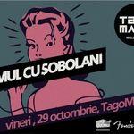 Concert Omul Cu Sobolani in club Tago Mago