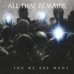 All That Remains: Noul album e un amestec perfect al tuturor celorlalte (audio)