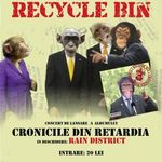 Concert de lansare album Recycle Bin in Kulturhaus Bucuresti