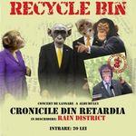 Concert de lansare album Recycle Bin in Kulturhaus Bucuresti