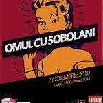 Concert Omul Cu Sobolani in Club A din Bucuresti