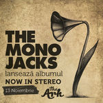 The Mono Jacks lanseaza albumul de debut in The Ark