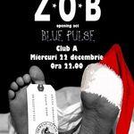 Concert Z.O.B. in Club A Bucuresti