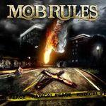 Mob Rules au un nou clapar