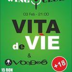 Concert Vita de Vie si Voodoo in Wings Club Bucuresti