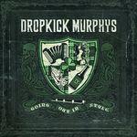 Asculta o noua piesa Dropkick Murphys