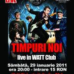 Concert Timpuri Noi in Watt Club Bucuresti