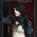 Nikki Sixx: Nu am trait o viata de sfant