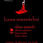 Luna Amantelor cu Alina Manole la Clubul Taranului din Bucuresti