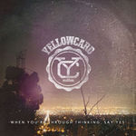Yellowcard au lansat un videoclip nou: Hang You Up