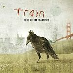 Train au lansat un videoclip nou: Save Me, San Francisco