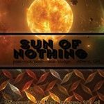 Concert Sun Of Nothing la Bucuresti