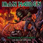 Iron Maiden: From Fear To Eternity The Best Of 1990-2010