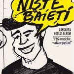 Concert de lansare album Niste Baieti in Booha Bar Cluj