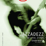 Concert Jazzadezz in Underworld Club Bucuresti