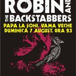 Concert Robin And The Backstabers in Vama Veche