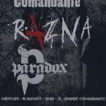 Concert Razna si Paradox in El Grande Comandante Bucuresti