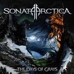 Sonata Arctica - The Days Of Grays (cronica de album)