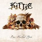 Kittie - I've Failed You (cronica de album)