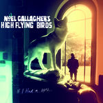 Asculta noul single al lui Noel Gallagher, If I Had A gun