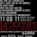 Modificari legate de concertul de lansare a noului album Mediocracy la Bucuresti