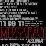 Mediocracy au lansat un nou videoclip: Destroy/Rebuild