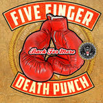Five Finger Death Punch au lansat o piesa noua, Back For More