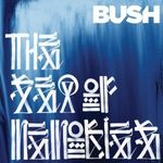 Bush - The Sea Of Memories (cronica de album)