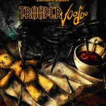 Trooper duce megia Voodoo in toata Romania