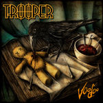 Asculta pe 27 septembrie noul album Trooper! In exclusivitate pe METALHEAD!