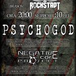 Concert Psychogod si Negative Core Project in Brasov
