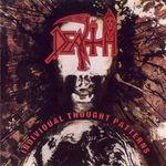 Asculta noua editie Death - Individual Thought Patterns