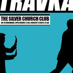 Travka la Silver Church: Spiritul rebel corporatist