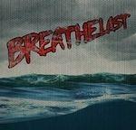 Breathelast - Breathelast (cronica de album)