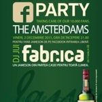 Concert The Amsterdams la Jameson Facebook Party in Fabrica