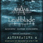 Alternative 4: Meet&Greet  la concertul Leafblade si Abigail