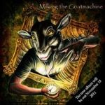 Milking The Goatmachine au lansat un nou videoclip