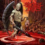 Asculta o noua piesa Suicidal Angels, Let The Bloodbath Begin