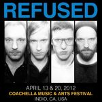 Refused se reunesc la Coachella 2012