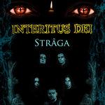 Interitus Dei pregatesc lansarea videoclipului Straga (video)
